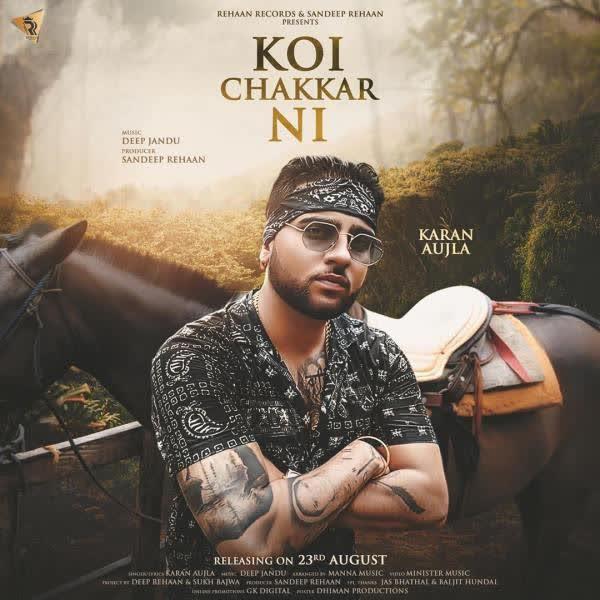Koi Chakkar Nai Karan Aujla