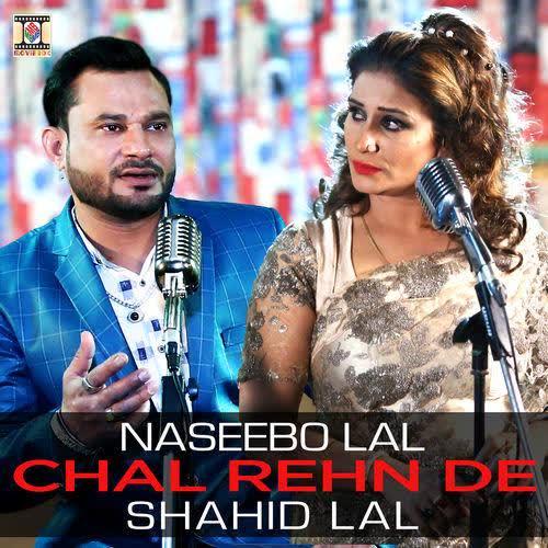 Chal Rehn De Shahid Lal