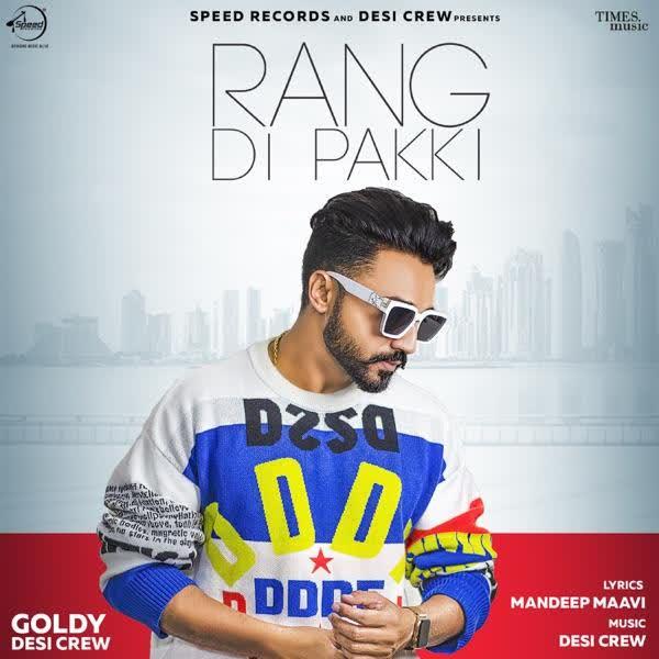 Rang Di Pakki Goldy Desi Crew