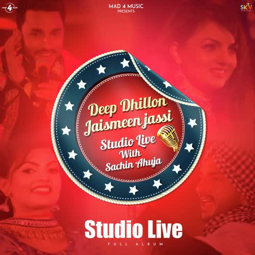 Deep Dhillon Jaismeen Jassi Studio Live Deep Dhillon