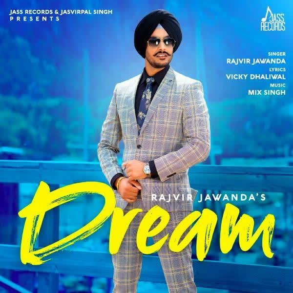 Dream Rajvir Jawanda