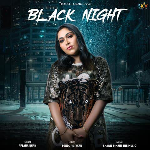 Black Night Afsana Khan