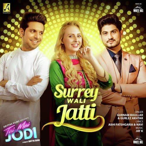 Surrey Wali Jatti (Teri Meri Jodi) Gurnam Bhullar