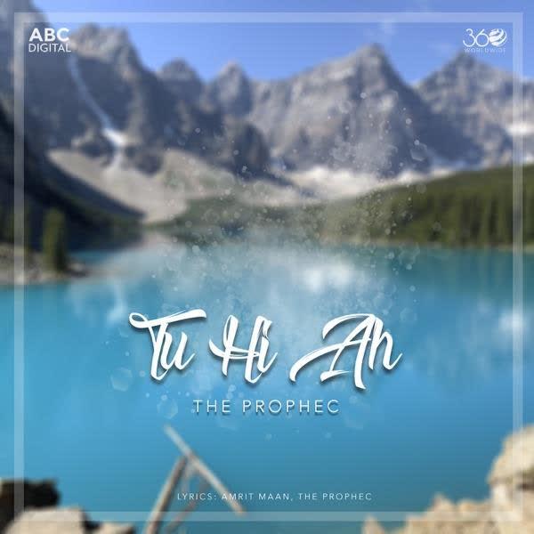 Tu Hi Ah The Prophec