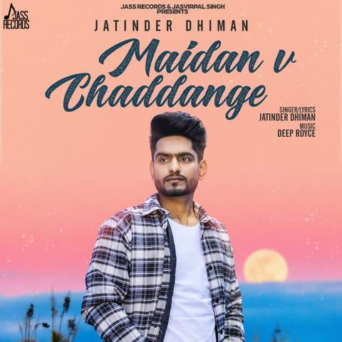 Maidan V Chaddange Jatinder Dhiman