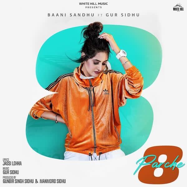 8 Parche Baani Sandhu