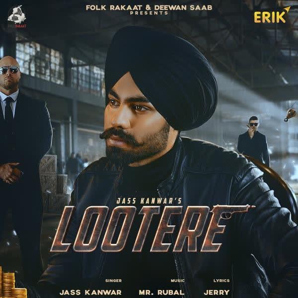 Lootere Jass Kanwar