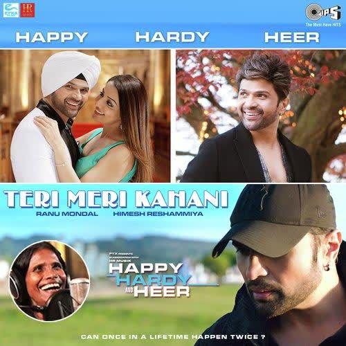 Teri Meri Kahani (Happy Hardy And Heer) Ranu Mondal