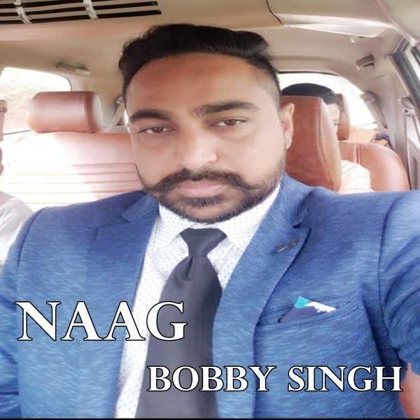 Naag Bobby Singh
