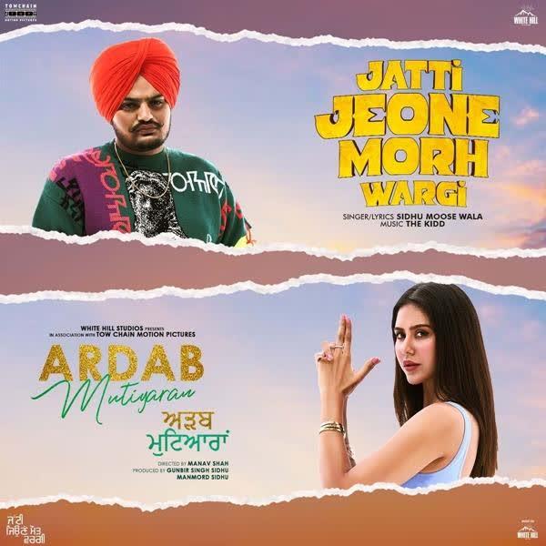 Jatti Jeone Morh Wargi (Ardab Mutiyaran) Sidhu Moose Wala