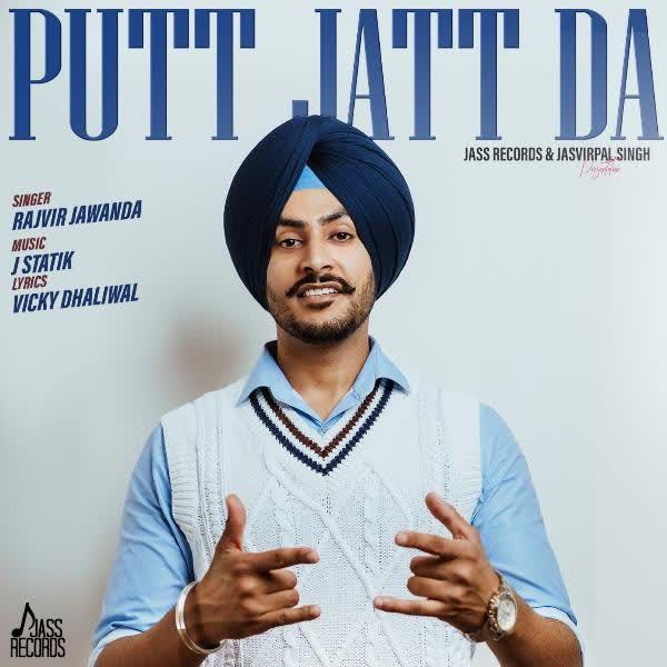 https://cover.djpunjab.org/46577/300x250/Putt_Jatt_Da_Rajvir_Jawanda.jpg