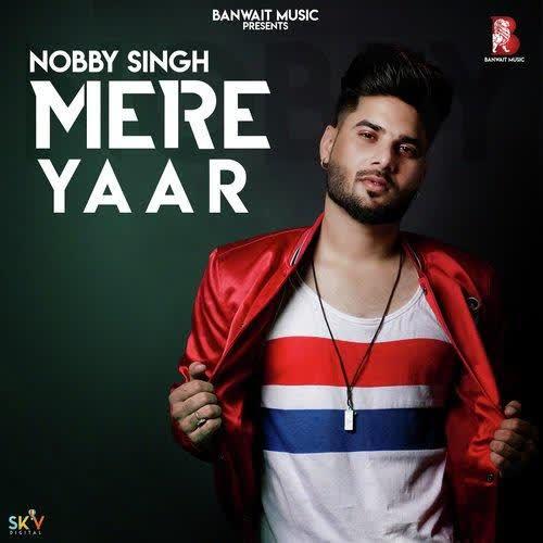 Mere Yaar Nobby Singh