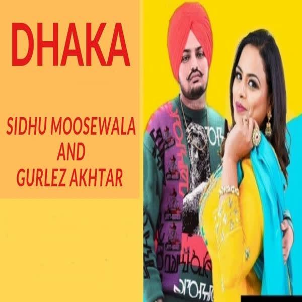 DHAKKA Lyrics | Sidhu Moosewala