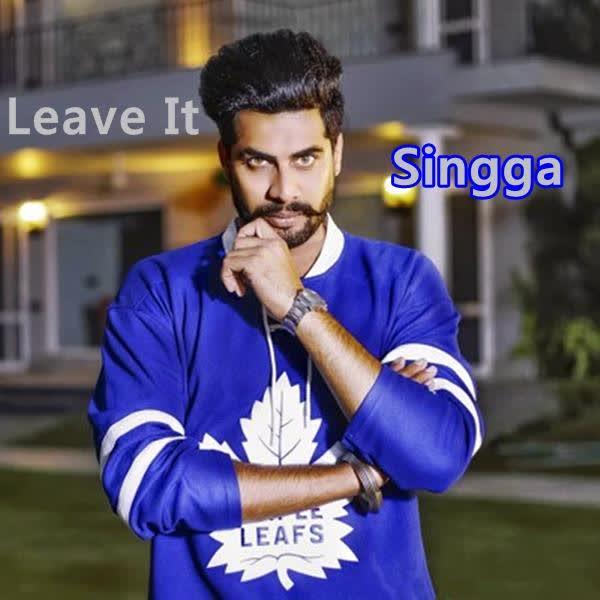 Leave It Singga