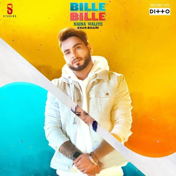 Bille Bille Naina Waliye Khan Bhaini