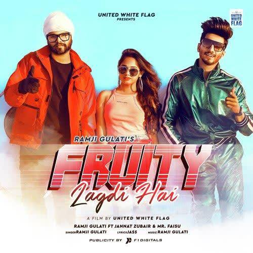 Fruity Lagdi Hai Ramji Gulati