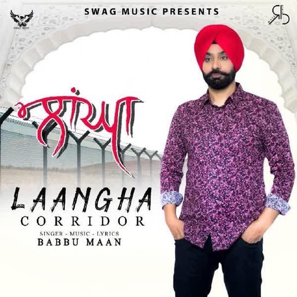 Laangha (Corridor) Babbu Maan