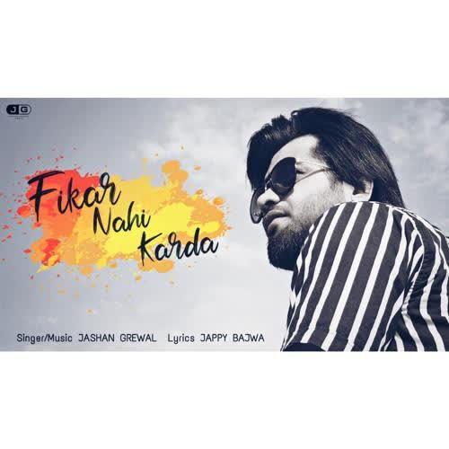 Fikar Nahi Karda Jashan Grewal