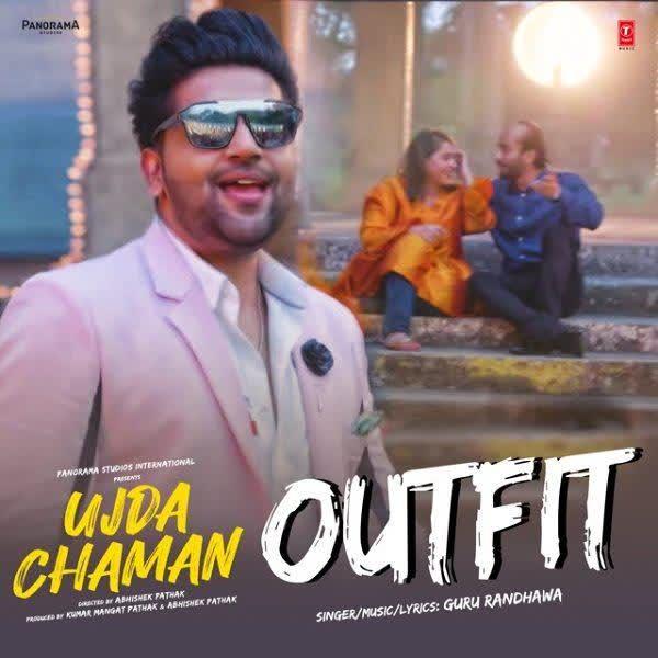 Outfit (Ujda Chaman) Guru Randhawa
