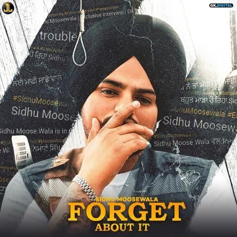 Forget About It Sidhu Moose Wala
