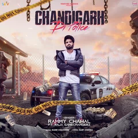 Chandigarh Di Police Rammy Chahal