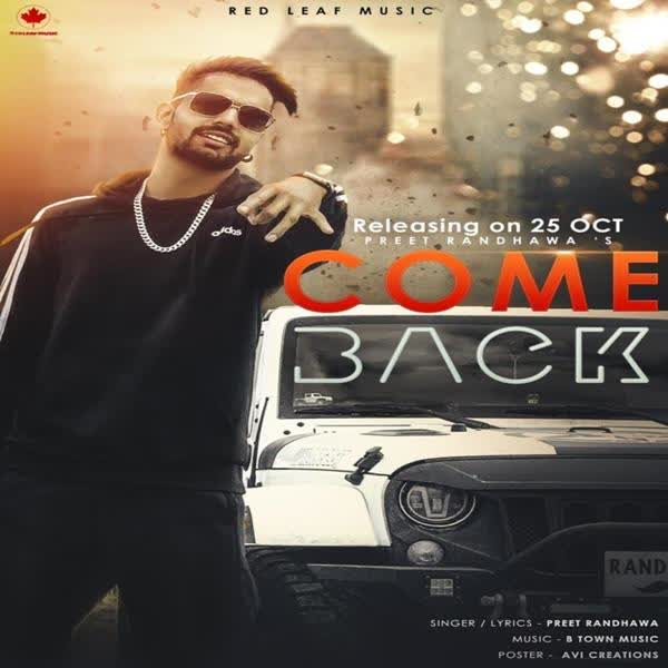 Come Back Preet Randhawa