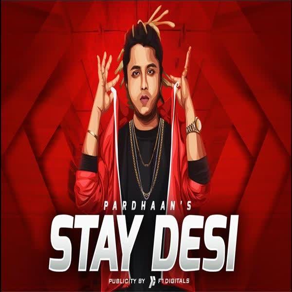 Stay Desi Pardhaan