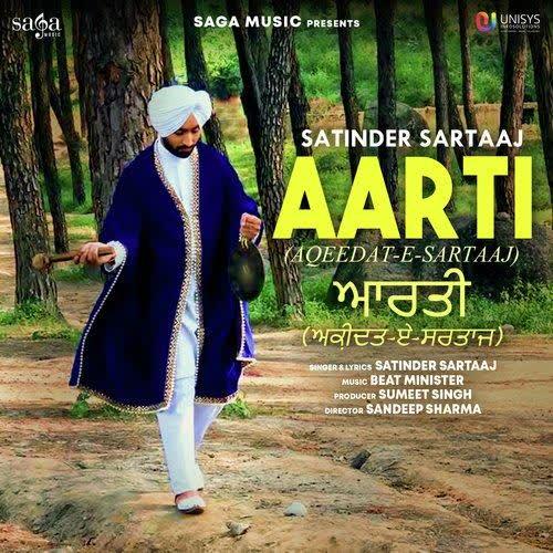 Aarti (Aqeedat E Sartaaj) Satinder Sartaaj