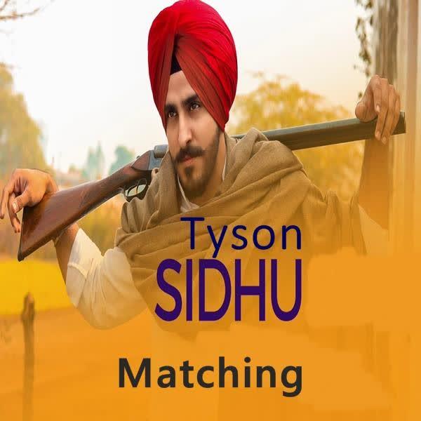 Matching Tyson Sidhu
