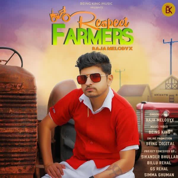 Respect Farmers RAJA MelodyX