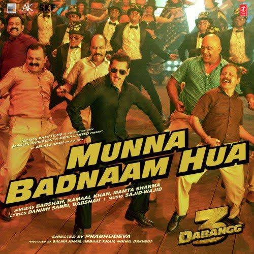 Munna Badnaam Hua (Dabangg 3) Badshah