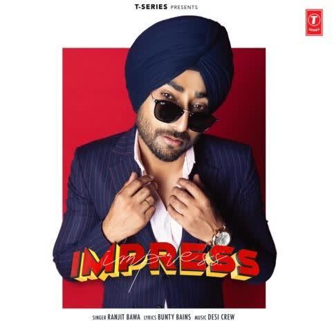 Impress Ranjit Bawa