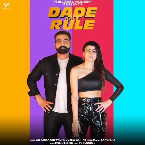 Dade Aale Rule Jaskaran Grewal