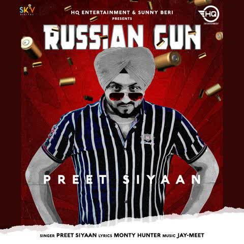Russian Gun Preet Siyaan