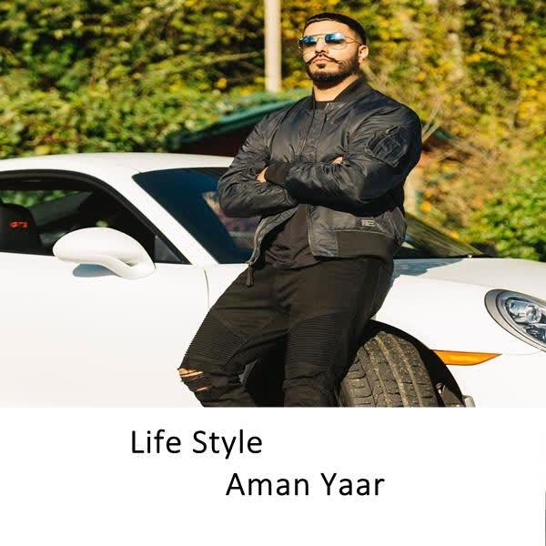 Life Style Aman Yaar