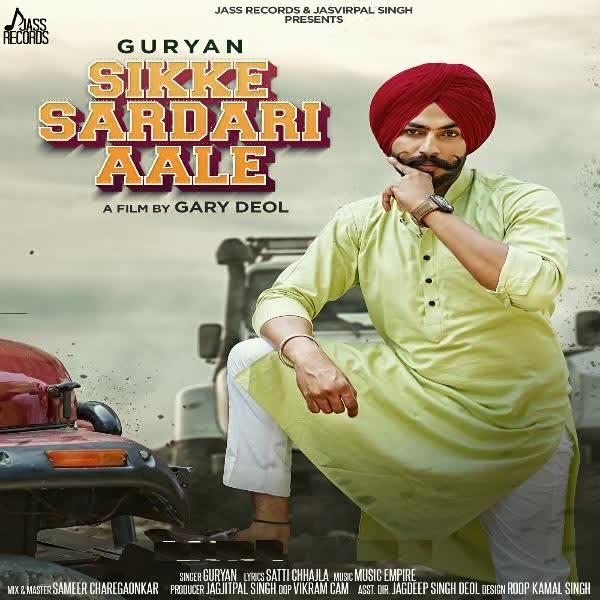Sikke Sardari Aale Ft. Music Empire Guryan