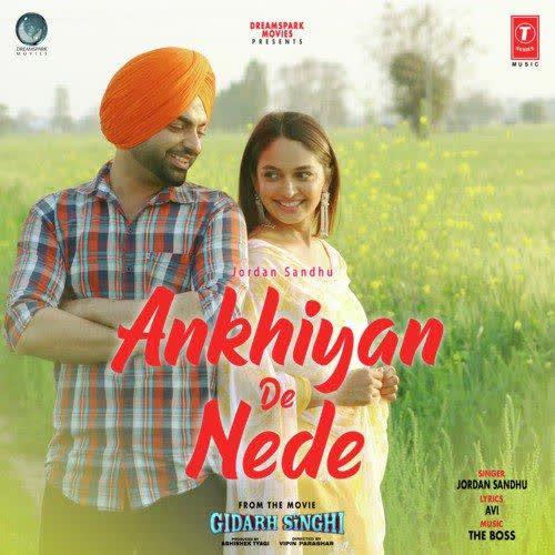 Ankhiyan De Nede (Gidarh Singhi) Jordan Sandhu