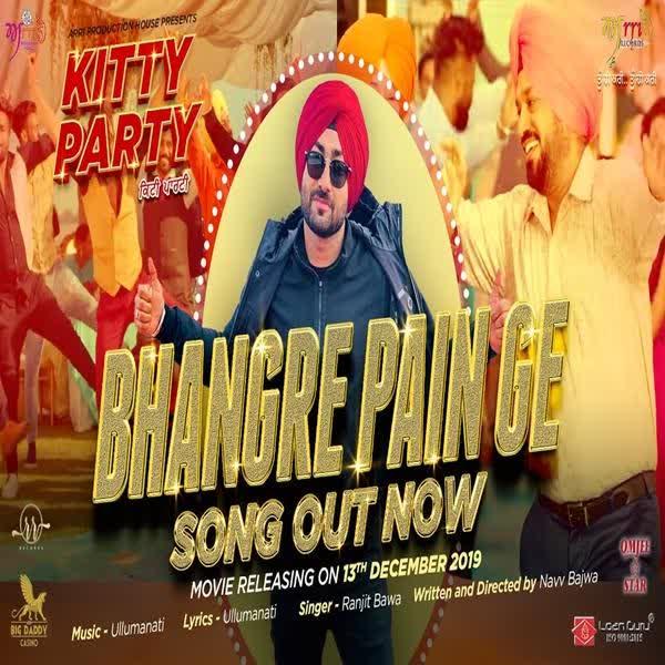 Bhangre Pain Ge (Kitty Party) Ranjit Bawa