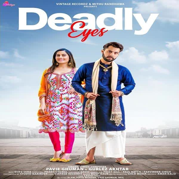 Deadly Eyes Pavie Ghuman