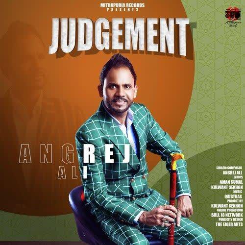 Judgement Angrej Ali