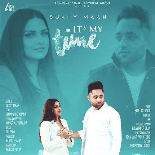 Its My Time Sukhy Maan
