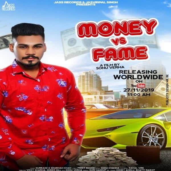 Money Vs Fame Gurbazz