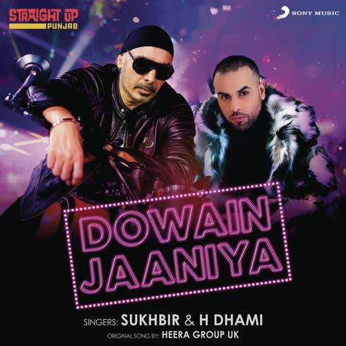Dowain Jaaniya Sukhbir