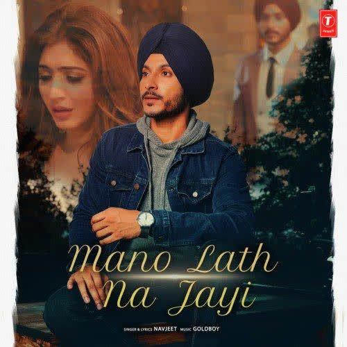Mano Lath Na Jayi Navjeet