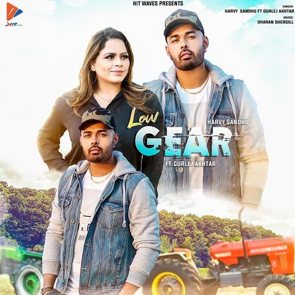 Low Gear Harvy Sandhu