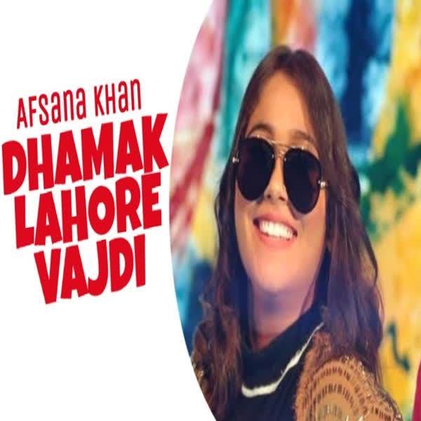 Dhamak Lahore Vardi Afsana Khan
