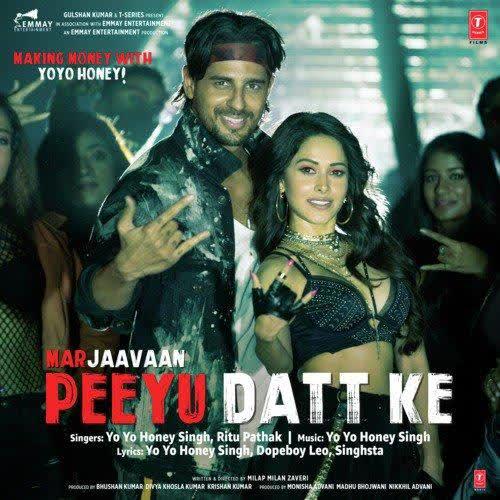 Peeyu Datt Ke (Marjaavaan) Yo Yo Honey Singh
