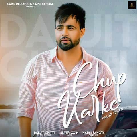 https://cover.djpunjab.org/47121/300x250/Chup_Karke_Daljit_Chitti.jpg