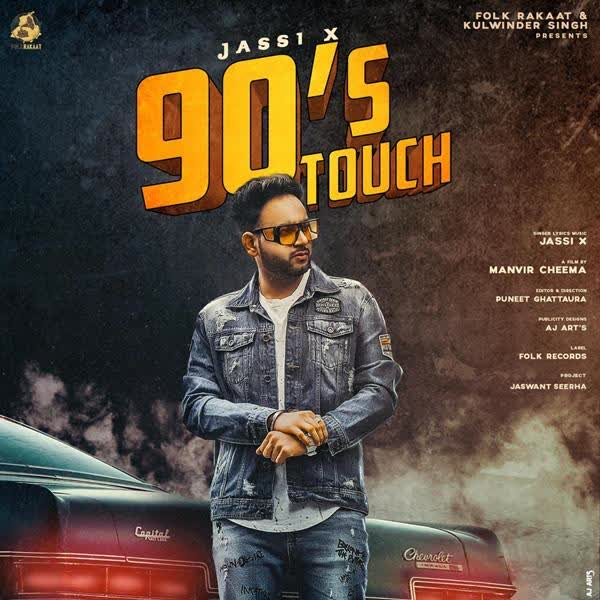 90s Touch Jassi X