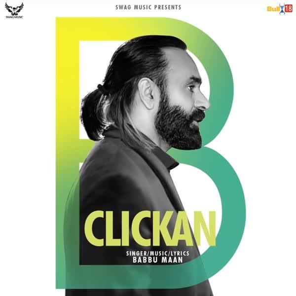 https://cover.djpunjab.org/47157/300x250/Clickan_Babbu_Maan.jpg